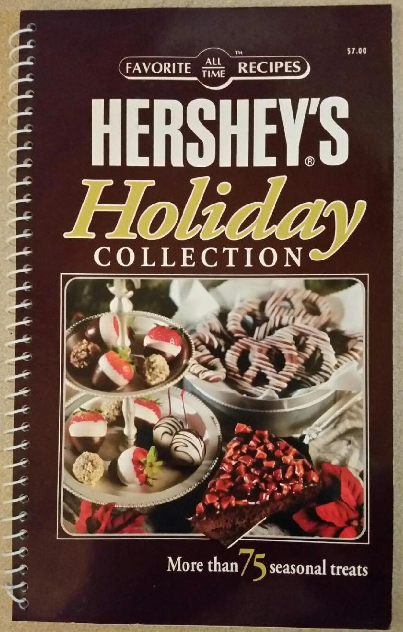 Favorite all time Recipes: Hershey's Holiday Collection