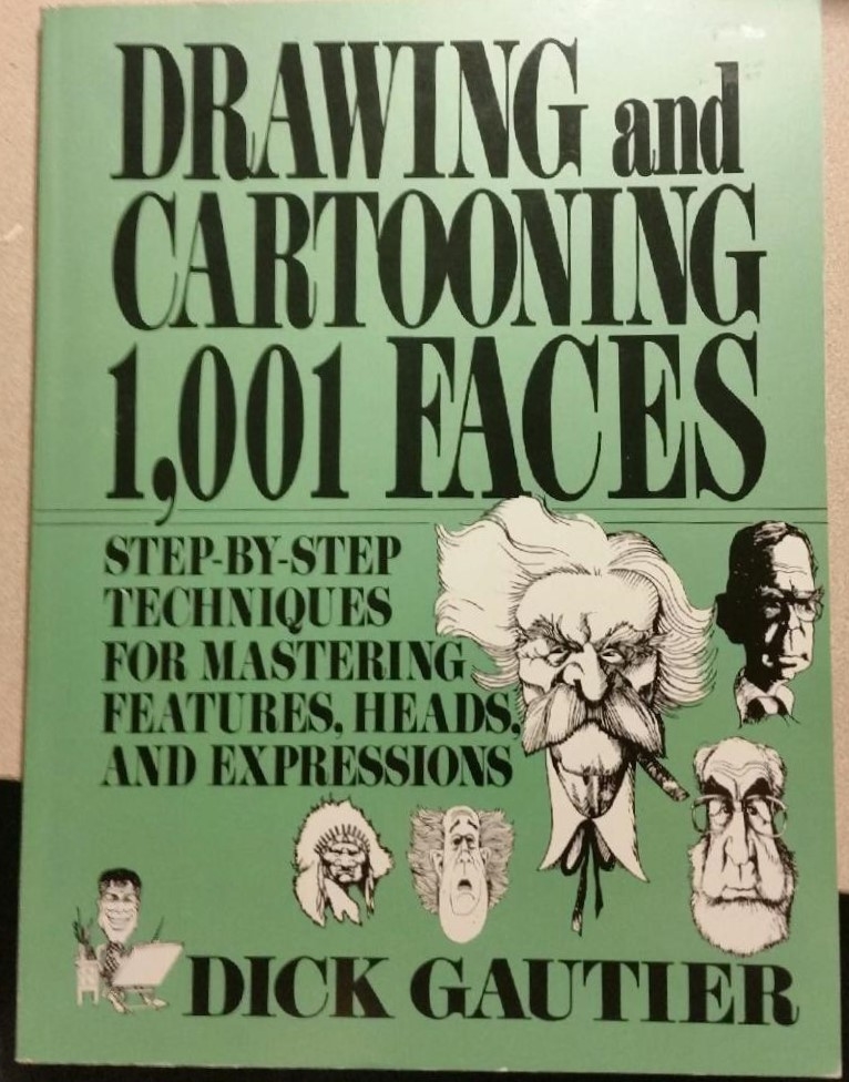 Drawing and Cartooning 1,001 Faces